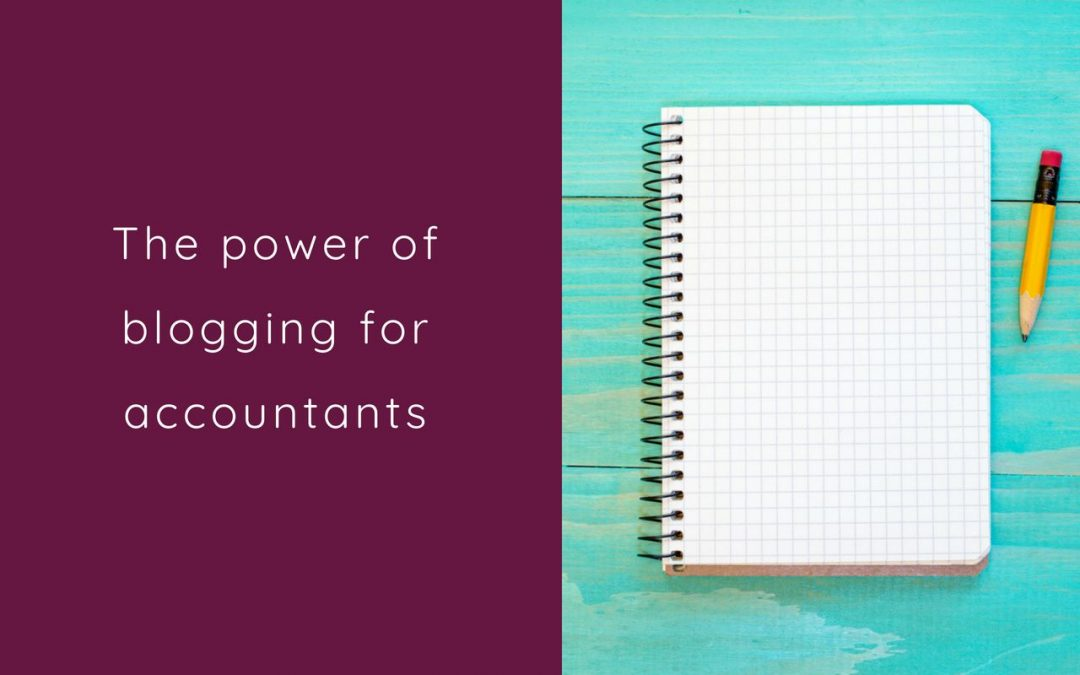 The Power of Blogging for Accountants