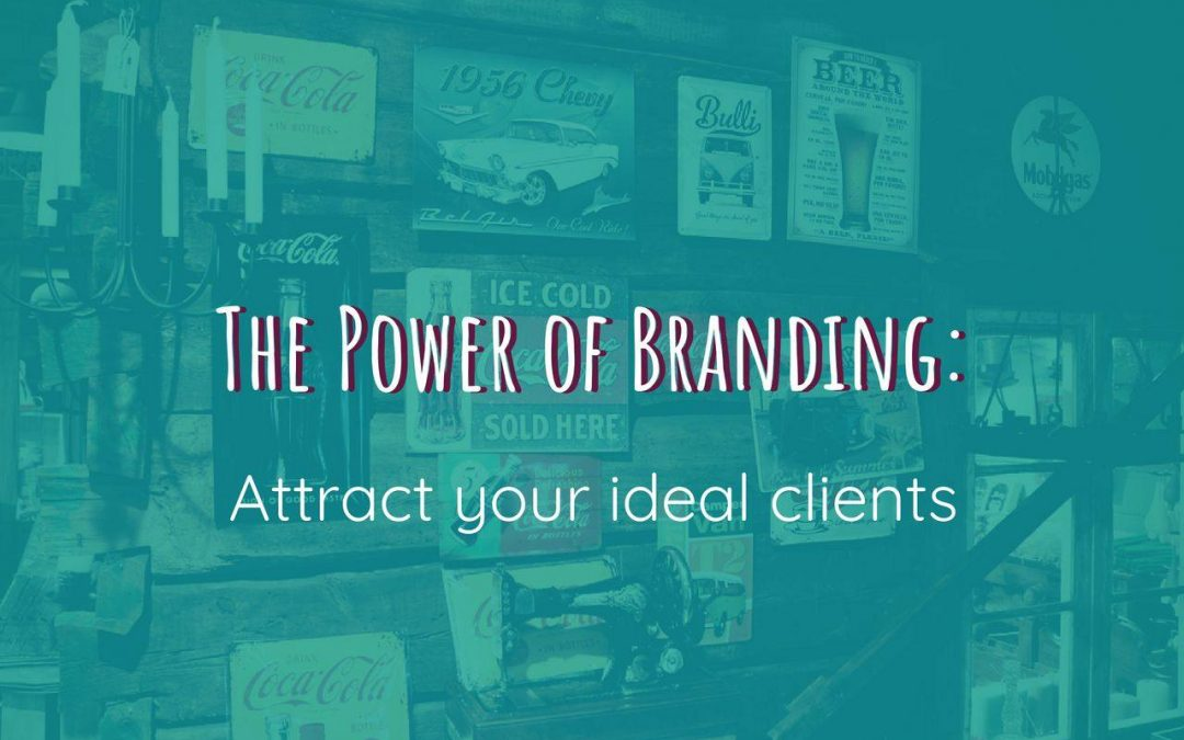 Attract Your Ideal Clients with Spot-On Branding