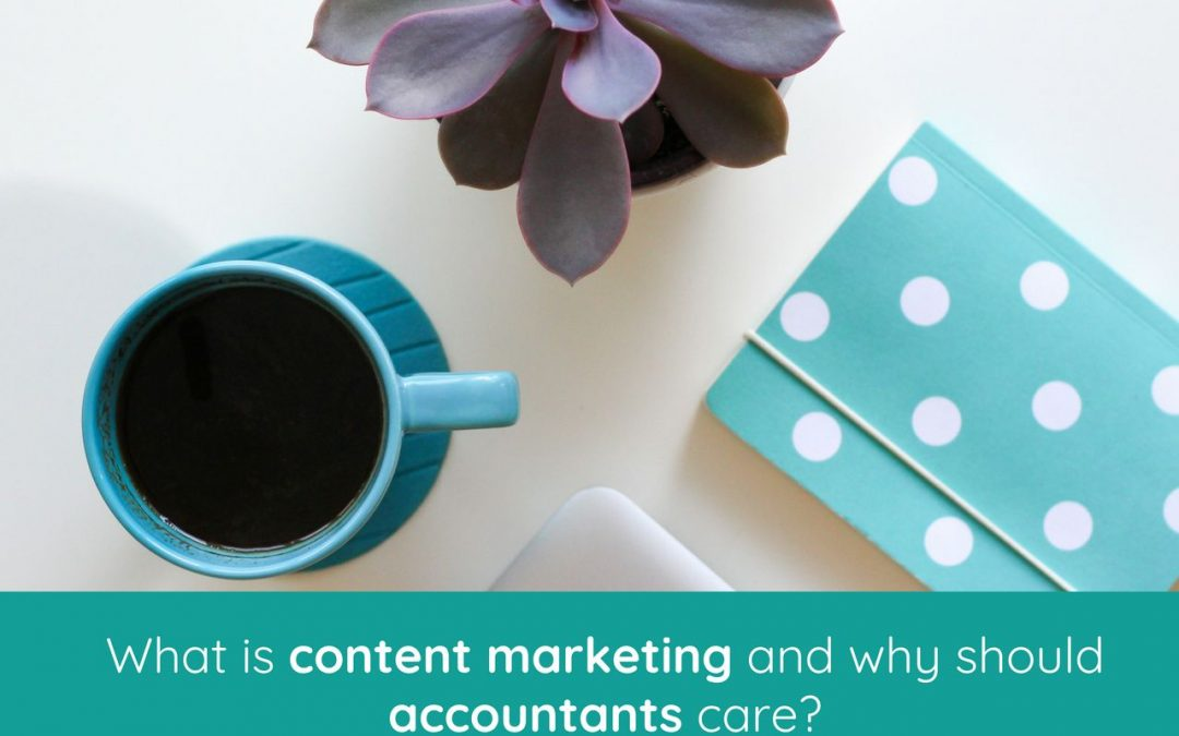 What Accountants Should Know about Content Marketing